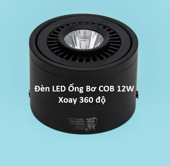 Đèn led ống bơ COB 12w xoay 360 độ